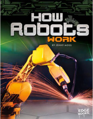 Cover of How Robots Work by Jenny Moss